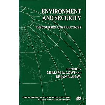 Environment and Security by Lowi and Shaw