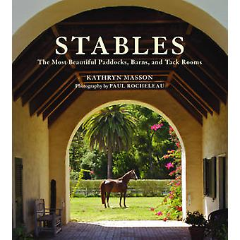 Stables by Kathryn Masson