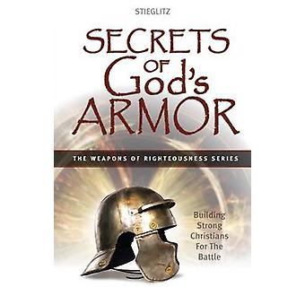 Secrets of Gods Armor by Stieglitz & Gil