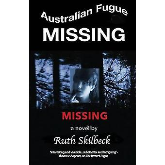 Missing by Skilbeck & Ruth