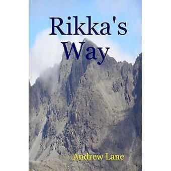 Rikkas Way by Lane & Andrew