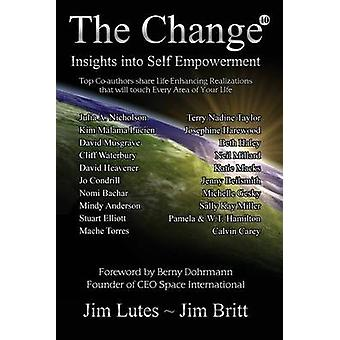 The Change10 Insights Into Selfempowerment by Britt & Jim