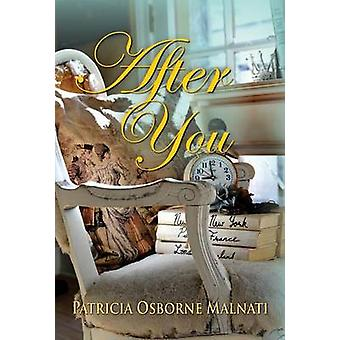 After You by Malnati & Patricia Osborne