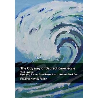 The Odyssey of Sacred Knowledge by Pauline & Reich