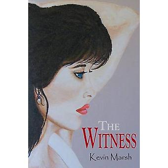 The Witness by Marsh & Kevin