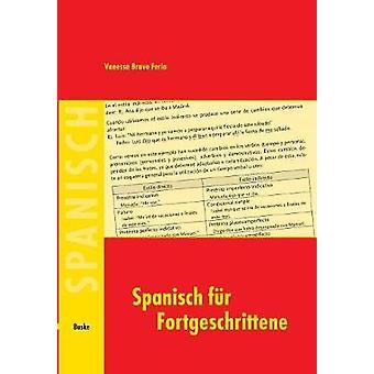 Spanisch fr Fortgeschrittene by Bravo Feria & Vanessa