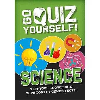Go Quiz Yourself Science by Izzi Howell
