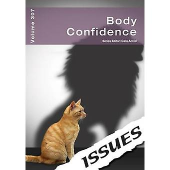 Body Confidence by Edited by Cara Acred