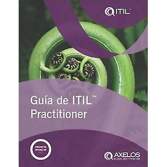 Guaa de ITIL practitioner (Latin American Spanish edition of ITIL Pra