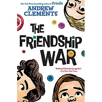 The Friendship War by Andrew Clements - 9780399557590 Book