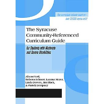 The Syracuse Community-referenced Curriculum Guide for Students with
