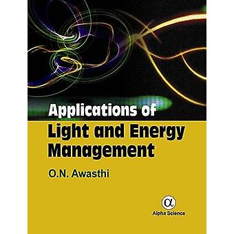 Applications of Light and Energy Management by O. N. Awasthi - 978184