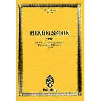 Felix Mendelssohn-Bartholdy - Trio - Opus 49 - 9783795763572 Book