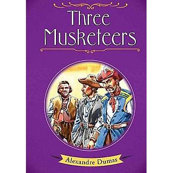 Three Musketeers by Alexandre Dumas - 9788131944615 Book