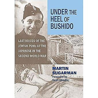 Under the Heel of Bushido: Last Voices of the Jewish POWs of the Japanese in the Second World War