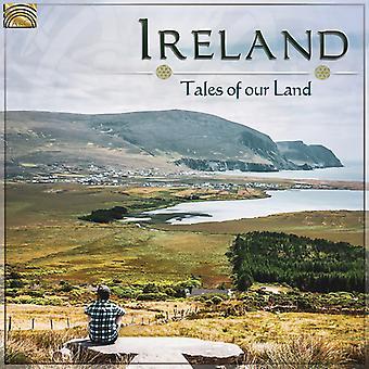 Irlanda: Tales Of Our Land [CD] IMPORTAción de EE.UU.
