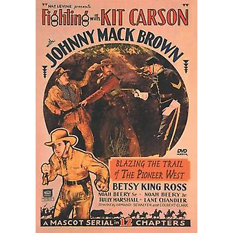 Fighting with Kit Carson [DVD] USA import