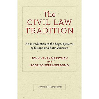 The Civil Law Tradition - An Introduction to the Legal Systems of Euro