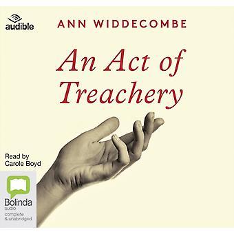 An Act of Treachery by Widdecombe & Ann