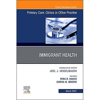 Immigrant Health an Issue of Primary Care Clinics in Office Practice by HauckBrown