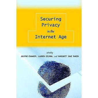 Säkra integritet i internetåldern av Anupam Chander - 978080475918