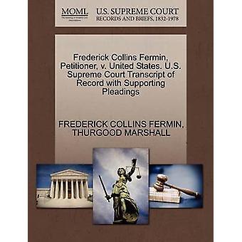 Frederick Collins Fermin - Petitioner - V. United States. U.S. Suprem