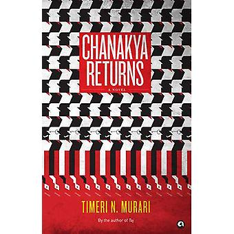 Chanakya Returns - A Novel by Timeri N. Murari - 9789383064021 Book