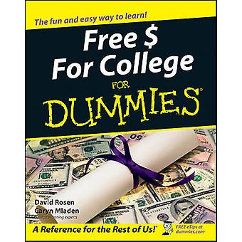 Free  For College For Dummies by David Rosen & Caryn Mladen