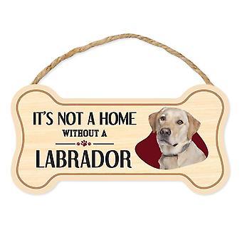Tegn, Træ, Hund Bone, It's ikke et hjem uden en Labrador Retriever
