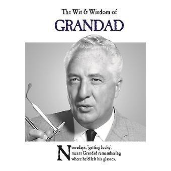 The Wit and Wisdom of Grandad by Emotional Rescue