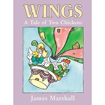 Wings a Tale of Two Chickens por Marshall &James