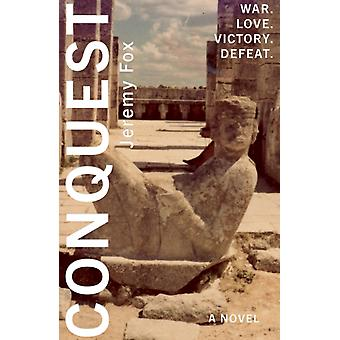Conquest by Jeremy Fox