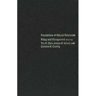 Bases de recursos naturais política e gestão por Tim W. Clar