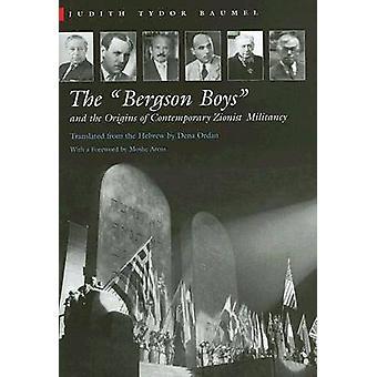 Los chicos de Bergson y los orígenes de la militancia sionista contemporánea por