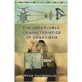 Die beobachtbaren Eigenschaften der Organismen - Geschichten von Ryan MacDonal