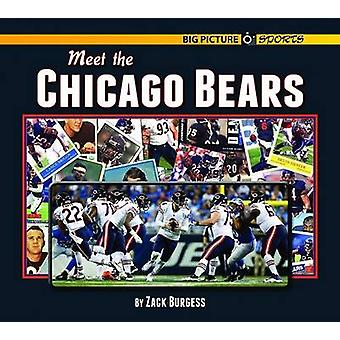 Meet the Chicago Bears by Zack Burgess - 9781599537238 Book