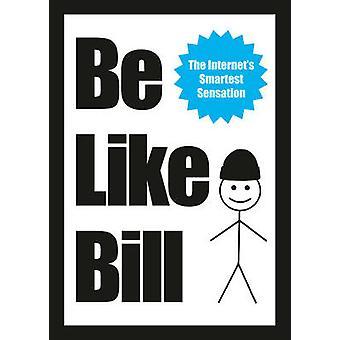 Be Like Bill by Eugeniu Croitoru - Debabrata Nath - 9781785034350 Book