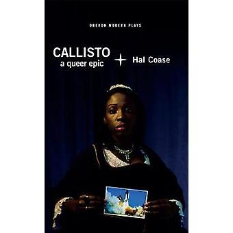 Calisto - um épico de bicha por Hal Coase - livro 9781786823861