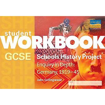 GCSE SHP - 深さでお問い合わせ - ドイツ 1919-1945年ブック ジョン ・ コッリ ・