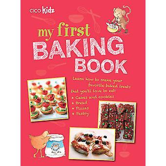 Mijn eerste boek van Baking - 35 Easy en leuke recepten voor kinderen leeftijd 7-Ja