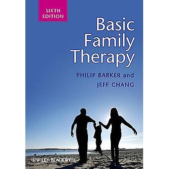 Grundläggande familjeterapi (6: e reviderade upplagan) av Philip Barker - Jeff Ch