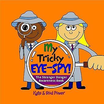 Mijn lastig EYE-SPY!: A STRANGER gevaar bewustzijn boek