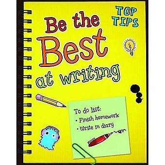 Essere i migliori in scrittura (suggerimenti)