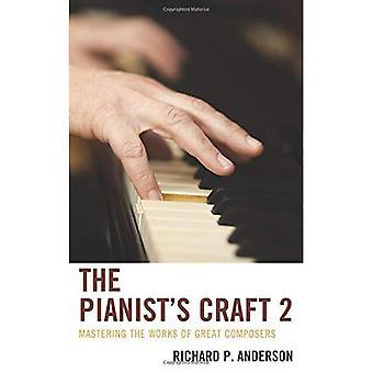 Arte del pianista 2: dominio de las obras de los más grandes compositores