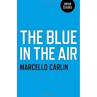 The Blue in the Air