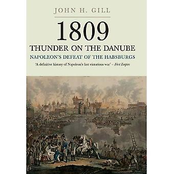 Thunder on the Danube: Vol I: Napoleon's Defeat of the Habsburg: 1