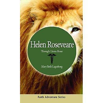 Helen Roseveare: Though Lions Roar (Faith Adventure)
