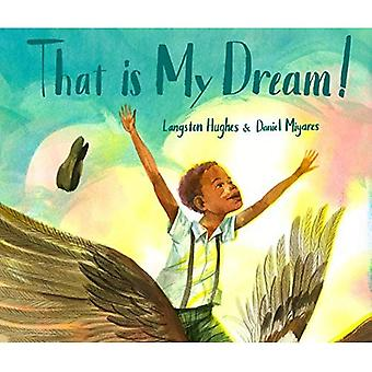 That Is My Dream!: A Picture Book of Langston Hughes's \