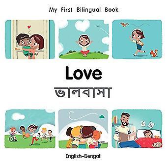 Min första tvåspråkiga bok-kärlek (engelska-Bengali) (min första tvåspråkiga bok) [styrelse bok]