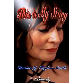 This Is My Story by TaylorSmith & Denise Y.